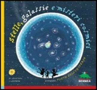 Stelle, galassie e misteri cosmici - Jonathan Lindström - copertina