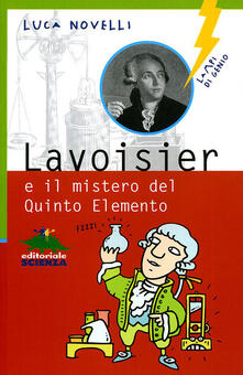 Ristorantezintonio.it Lavoisier e il mistero del quinto elemento Image