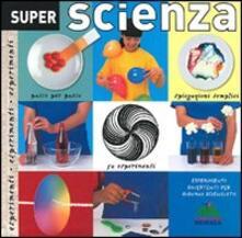 Super scienza. Ediz. illustrata.pdf
