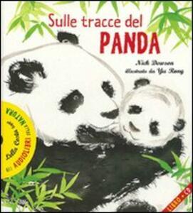 Sulle tracce del panda. Con audiolibro. CD Audio