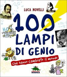Winniearcher.com 100 lampi di genio che hanno cambiato il mondo Image