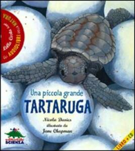 Una piccola grande tartaruga. Con audiolibro. CD Audio