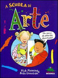 A scuola di arte. Un sacco di attività divertenti!