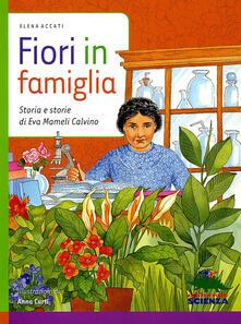 Fiori in famiglia. Storia e storie di Eva Mameli Calvino.pdf