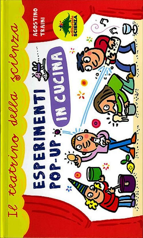 Esperimenti pop-up in cucina. Libro pop-up