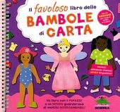 Il favoloso libro delle bambole di carta. Con gadget