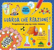 Ipabsantonioabatetrino.it Guarda che reazione! Scoppiettante pop-up sulla chimica. Libro pop-up Image