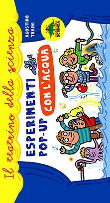 Esperimenti pop-up con lacqua. Libro pop-up.pdf