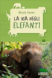 Copertina  La via degli elefanti