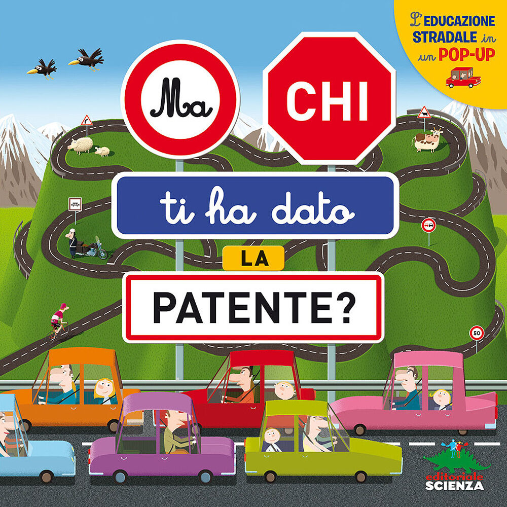 Ma chi ti ha dato la patente? L'educazione stradale in un pop-up