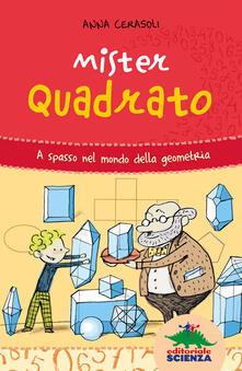 Radiospeed.it Mister Quadrato. A spasso nel mondo della geometria Image