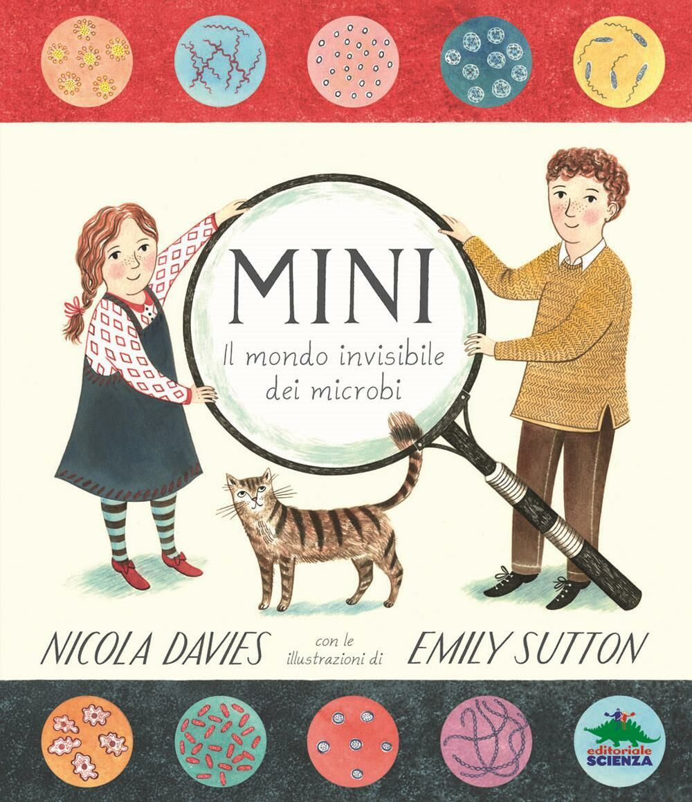 Mini. Il mondo invisibile dei microbi