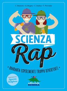 Daddyswing.es Scienza rap. Quaranta esperimenti troppo divertenti Image