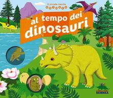 Promoartpalermo.it Al tempo dei dinosauri. Il piccolo mondo animato. Ediz. illustrata Image