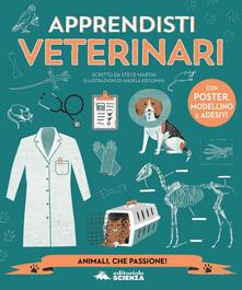 Apprendista veterinario. Con adesivi. Con gadget - Steve Martin - copertina