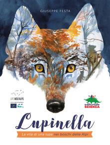 Lupinella. La vita di una lupa nei boschi delle Alpi - Giuseppe Festa - copertina