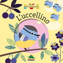 Rallydeicolliscaligeri.it L' uccellino. Ediz. a colori Image