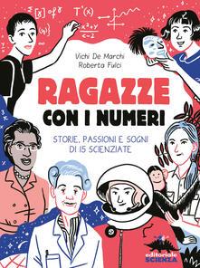 Ragazze con i numeri. Storie, passioni e sogni di 15 scienziate.pdf