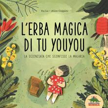 L erba magica di Tu Youyou. La scienziata che sconfisse la malaria.pdf