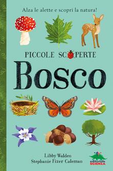 Radiospeed.it Bosco. Alza le alette e scopri la natura! Ediz. illustrata Image