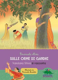 Librisulladiversita.it Sulle orme di Gandhi. Vandana Shiva si racconta Image