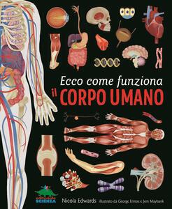 Ecco come funziona il corpo umano - Nicola Edwards - copertina