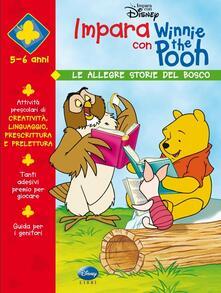 Impara con Winnie the Pooh. Le allegre storie del bosco.pdf