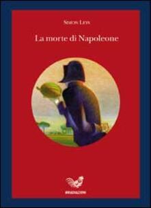 La morte di Napoleone - Simon Leys - copertina