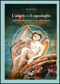 L' angelo e il capodoglio. Sulla Cina, la letteratura e l'arte della traduzioneduzione