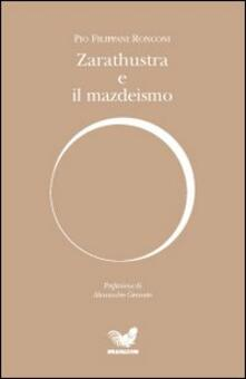 Camfeed.it Zarathustra e il mazdeismo Image