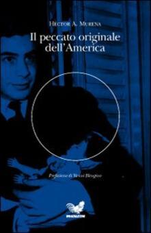 Il peccato originale dell'America - Héctor A. Murena - copertina