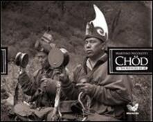 Chöd. Il sacrificio di sé. Con CD-ROM - Martino Nicoletti - copertina