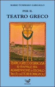Per il teatro greco - M. Tommaso Gargallo - copertina
