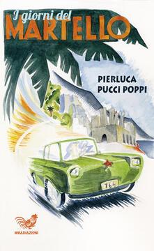 I giorni del martello - Pierluca Pucci Poppi - copertina