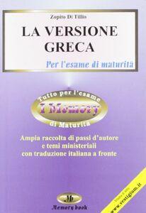La versione greca per la maturità. Con traduzione
