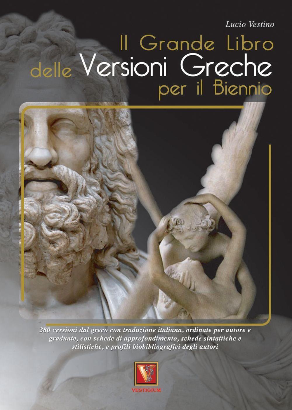 Il grande libro delle versioni greche per il biennio