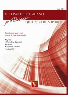 Il compito d'italiano per il biennio delle Scuole superiori - copertina