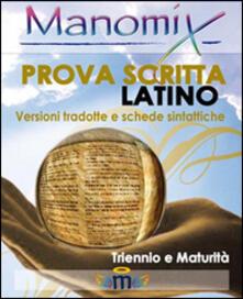 Radiospeed.it Manomix. Prova scritta di latino. Triennio e Maturità, versioni tradotte e schede sintattiche Image