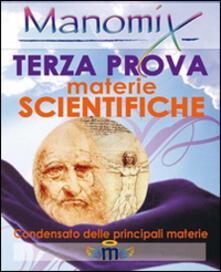 Manomix. Terza prova di maturità. Materie scientifiche - copertina