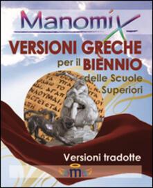 Antondemarirreguera.es Manomix. Versioni greche per il biennio. Con traduzione Image