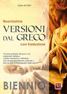 Nuovissime versioni dal greco. Con traduzione. Per il biennio - Zopito Di Tillio - copertina