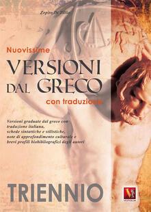 Nuovissime versioni dal greco. Con traduzione. Per il triennio.pdf