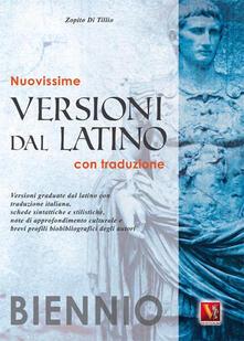 Ilmeglio-delweb.it Nuovissime versioni dal latino. Con traduzione. Per il biennio Image