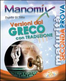 Voluntariadobaleares2014.es Manomix. Versioni dal greco per il triennio e la Maturità. Con traduzione Image