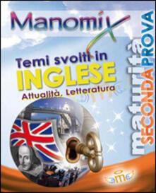 Manomix. Temi svolti in inglese di attualità e letteratura - copertina