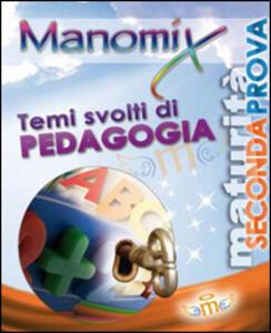 Manomix. Temi svolti di pedagogia