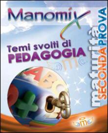 Manomix. Temi svolti di pedagogia.pdf