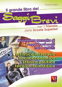 Il grande libro dei saggi brevi per il triennio - Domenico Milletti - copertina