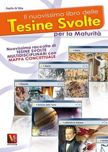 Il nuovissimo libro delle tesine svolte per la maturità - Zopito Di Tillio - copertina