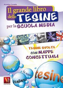 Il grande libro delle tesine per la scuola media - Annalisa Coviello - copertina
